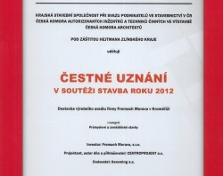 Čestné uznání v soutěži Stavba roku 2012 Zlínského kraje získal projekt dostavby výrobního areálu firmy Fremach Morava v Kroměříži