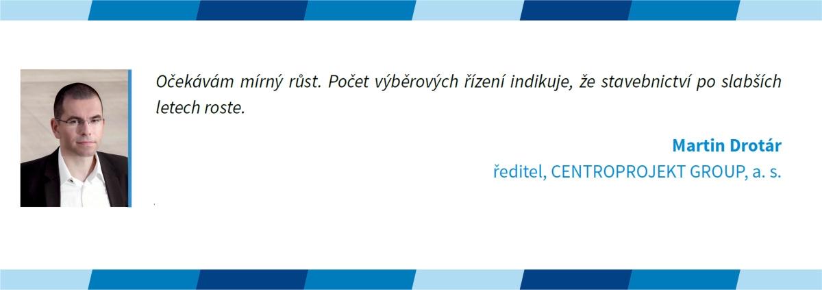 Martin Drotár v kvartální analýze českého stavebnictví